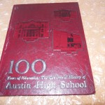 1881-1981-AUSTIN-HIGH-100-YEARS-CENTENNIAL-HISTORY-YEARBOOKANNUALJOURNALTEXAS-350690664288 (1881-1981 AUSTIN HIGH 100 YEARS CENTENNIAL HISTORY YEARBOOK/ANNUAL/JOURNAL/TEXAS)
